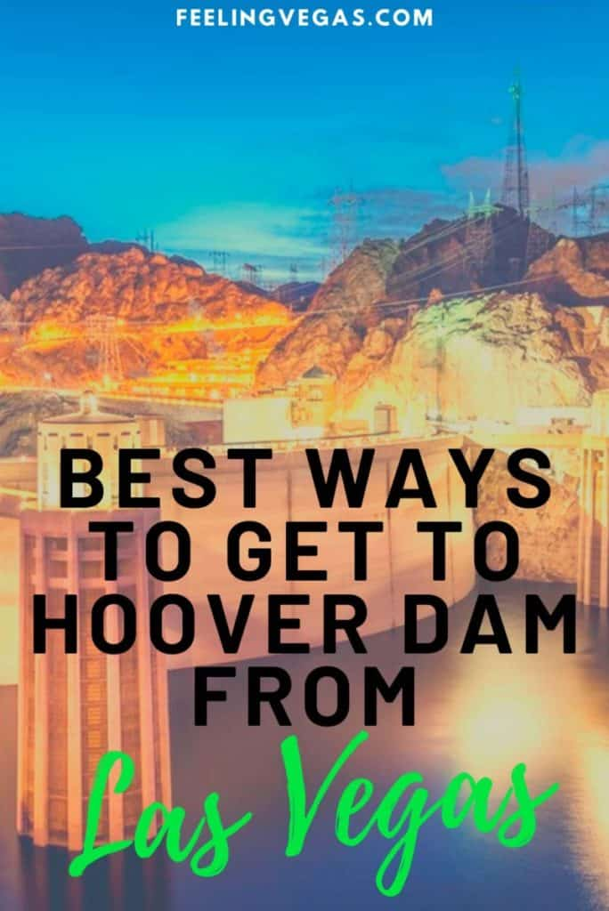 Best ways to get to Hoover Dam