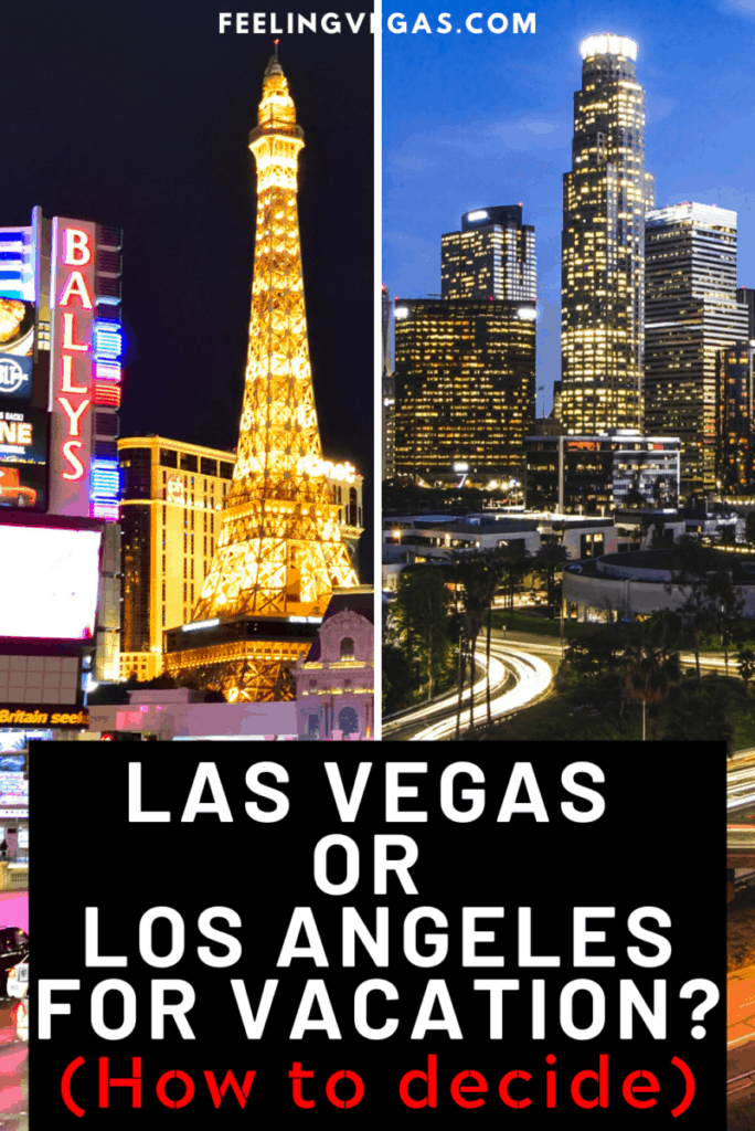 Las Vegas or Los Angeles for Vacation