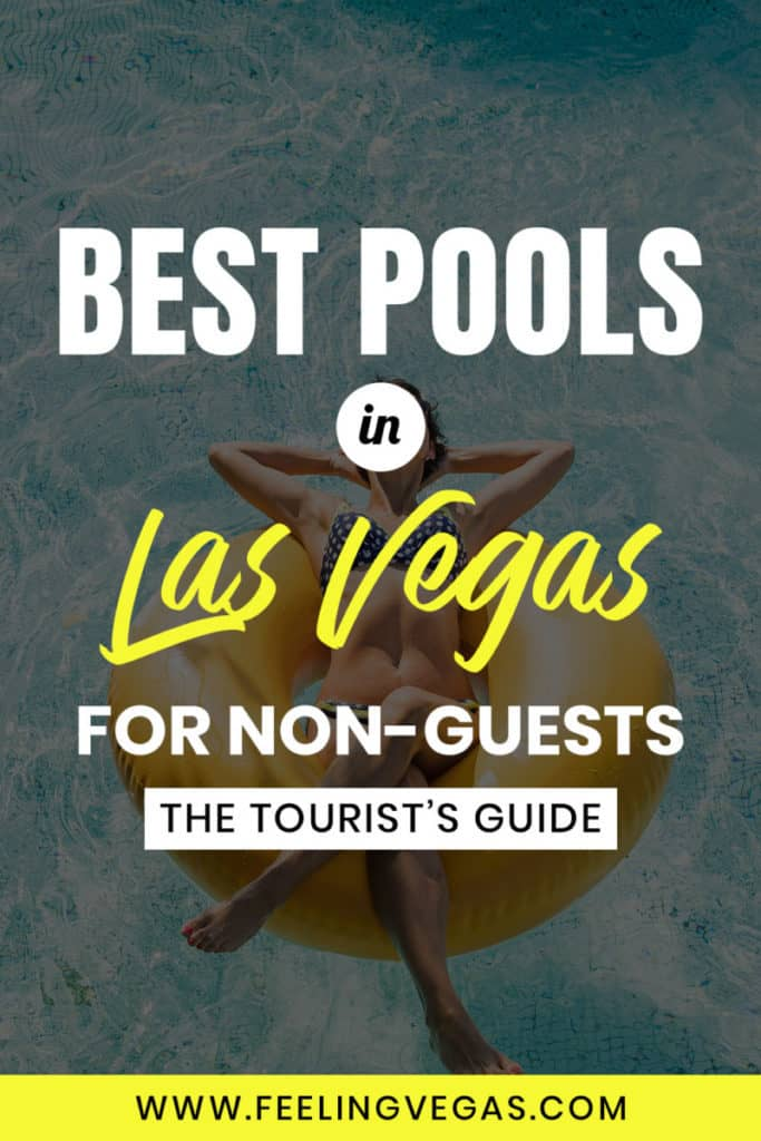 The best pools in Las Vegas for non-guest to enjoy. A guide for tourists.