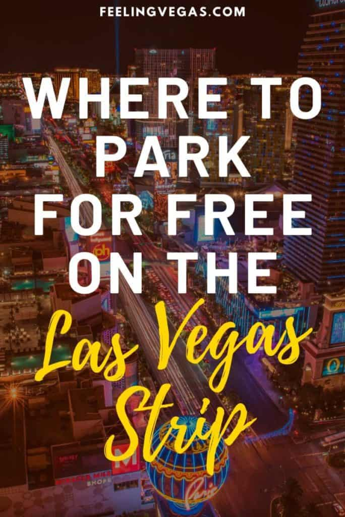 Where to park for free on the Las Vegas Strip