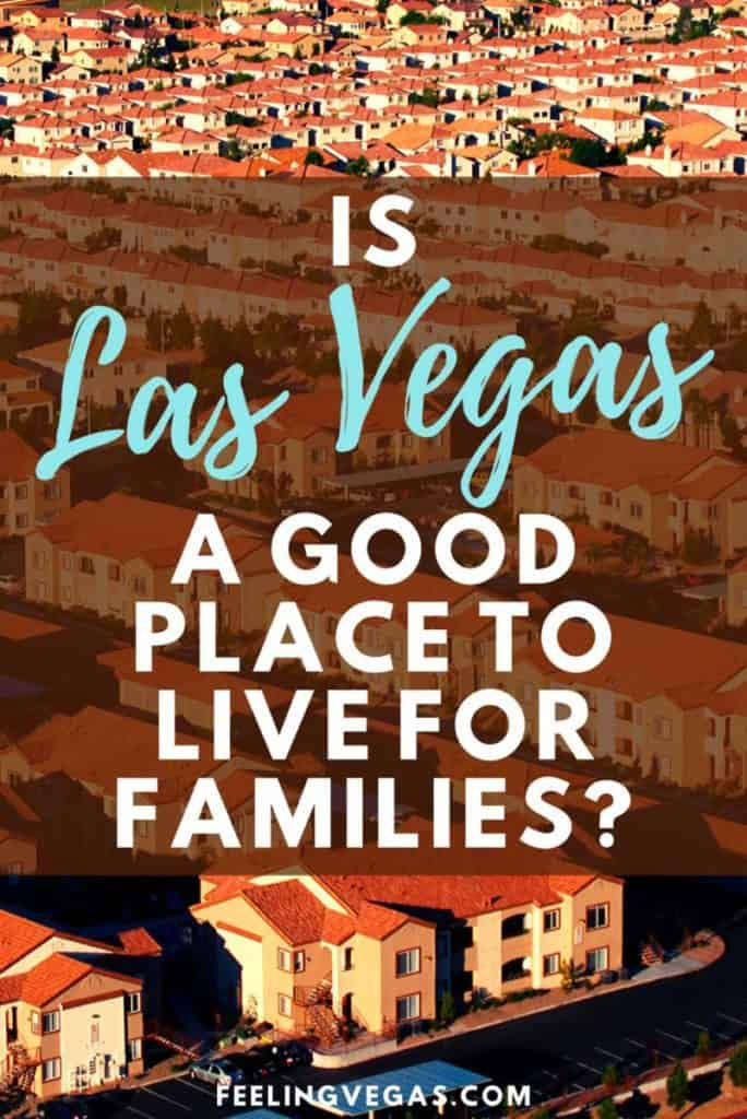 Is Las Vegas a good place to raise a family?