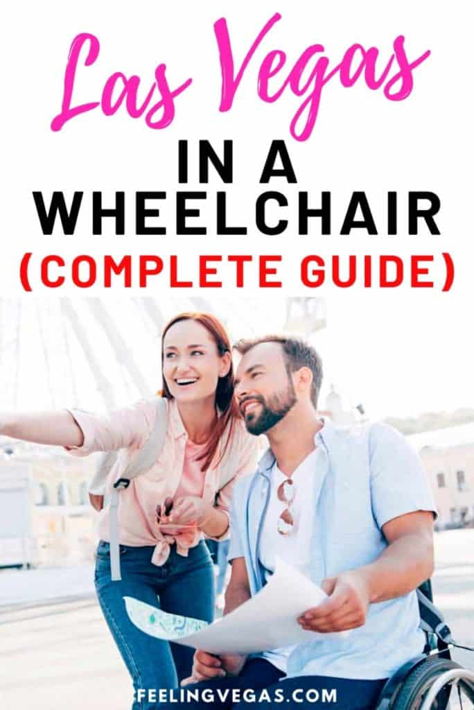 Las Vegas in a wheel chair: A complete guide!
