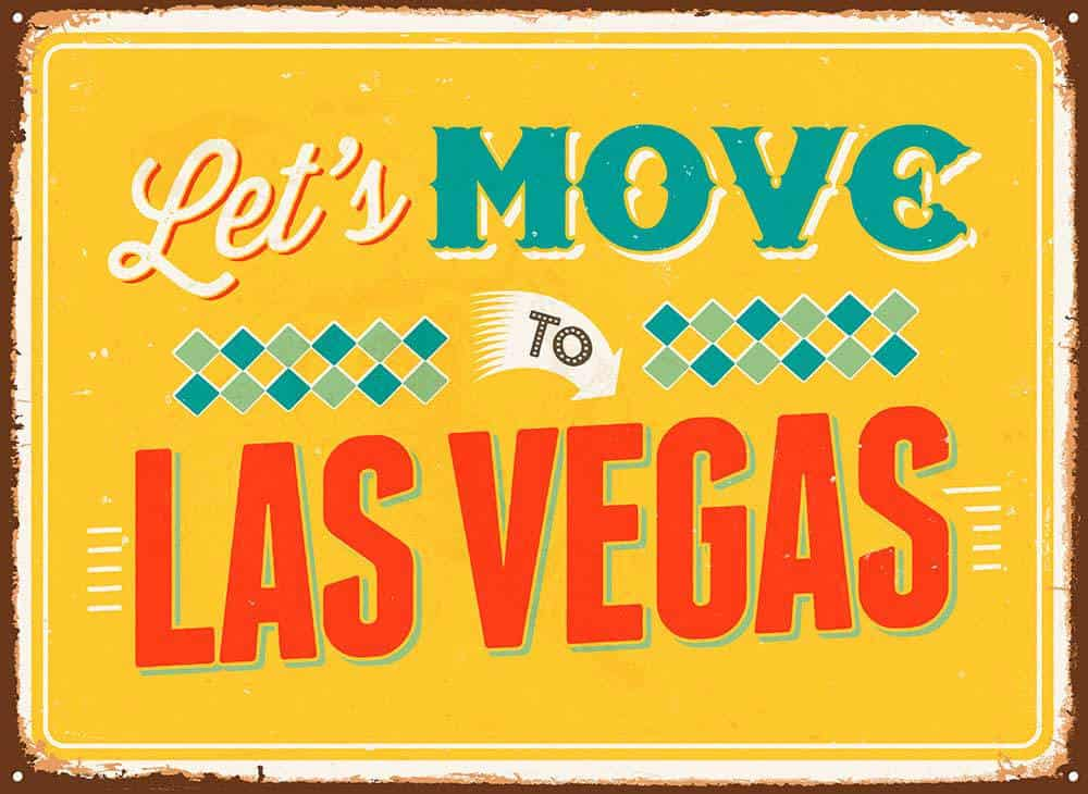 Moving to Las Vegas sign