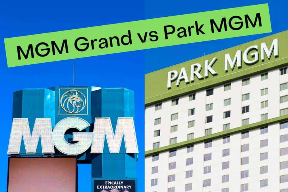 MGM Grand or Park MGM Las Vegas