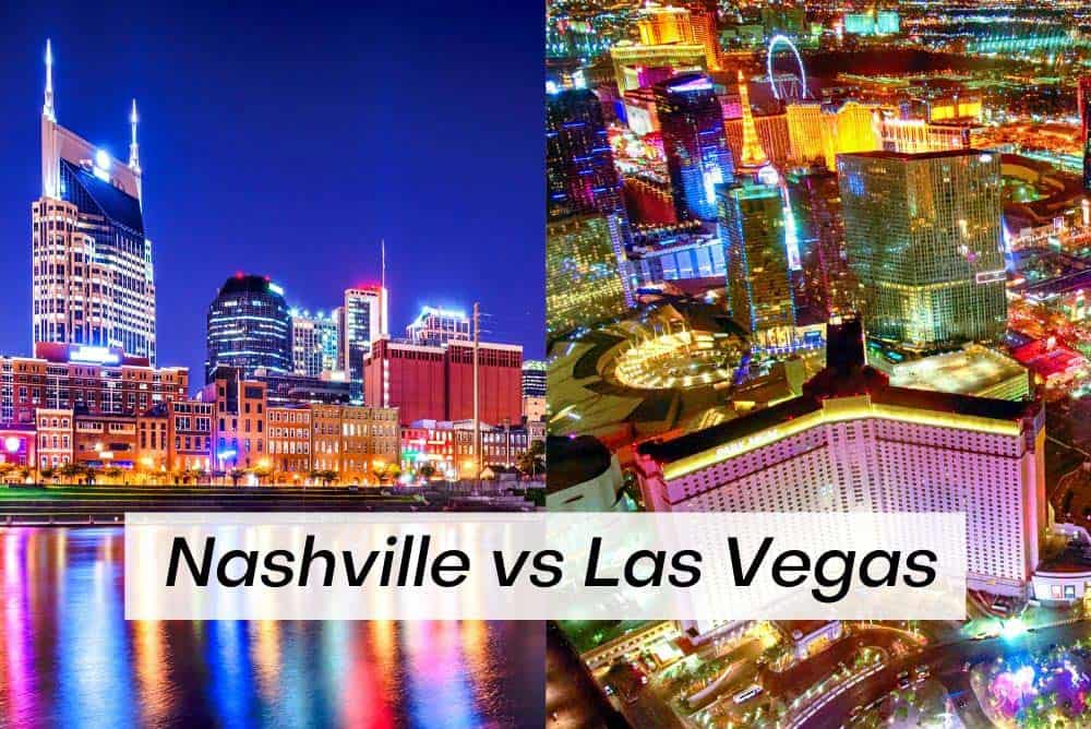 Nashville or Las Vegas for vacation