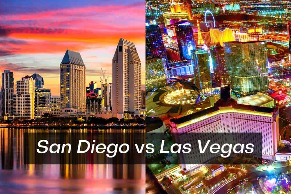 San Diego vs Las Vegas for vacation
