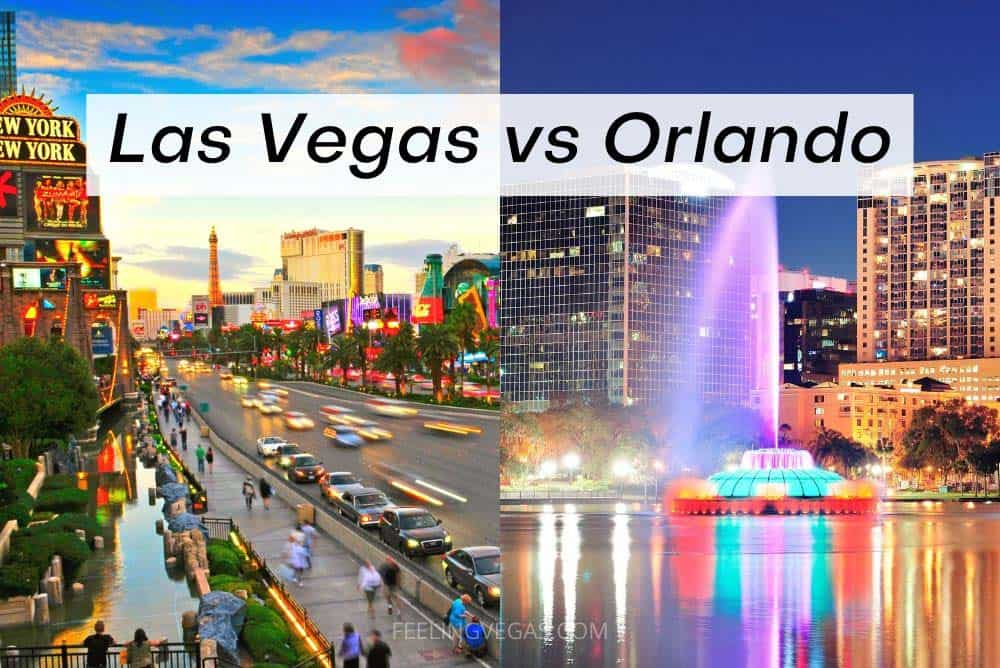 Las Vegas vs Orlando for vacation