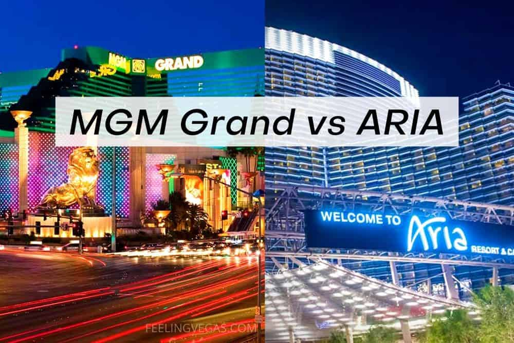 MGM Grand vs. ARIA: Which Is Better? (Las Vegas)