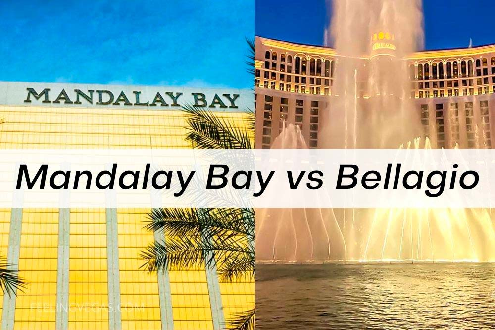Mandalay Bay vs. Bellagio: Which hotel to stay at in Las Vegas